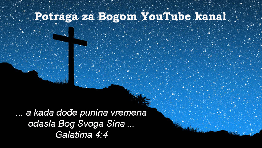 Potraga za Bogom – You Tube Kanal